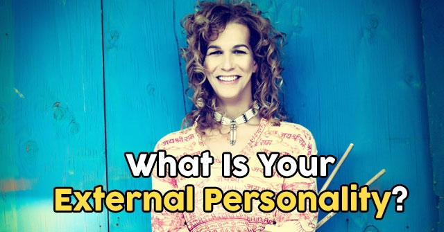 What Is Your External Personality?