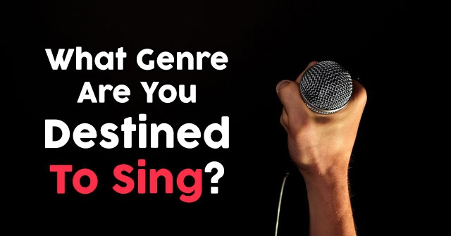 What Genre Are You Destined To Sing?