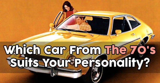 Which Car From The 70's Suits Your Personality?