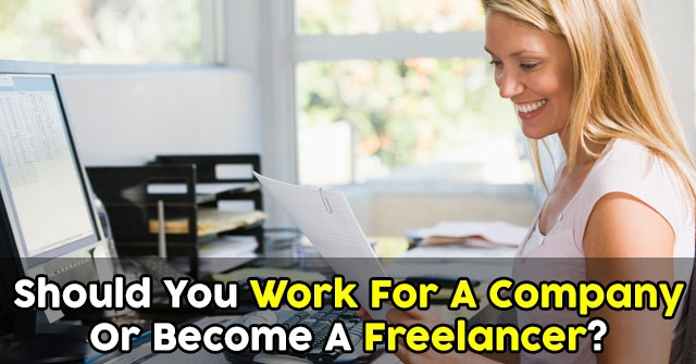 Should You Work For A Company Or Become A Freelancer?