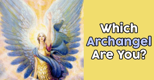 Which Archangel Are You?