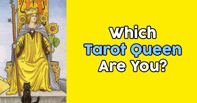 Which Tarot Queen Are You?
