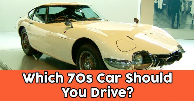 Which 70s Car Should You Drive?