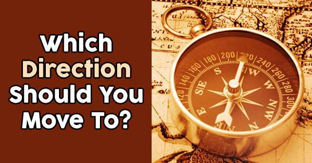Which Direction Should You Move To?