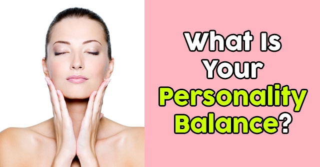 What Is Your Personality Balance?