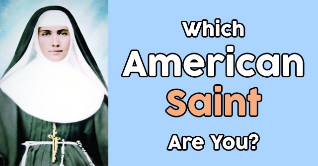 Which American Saint Are You?
