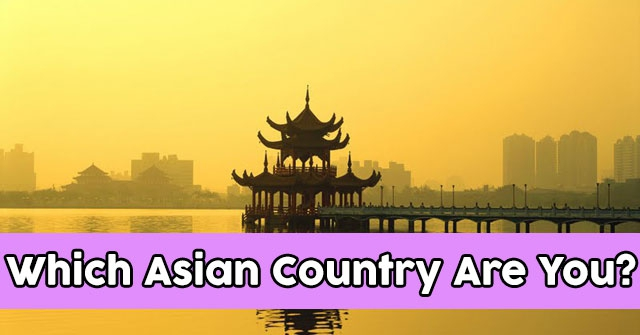 Which Asian Country Are You?