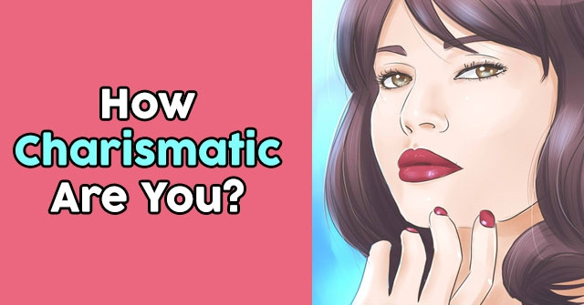 How Charismatic Are You?