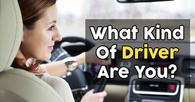 What Kind Of Driver Are You?