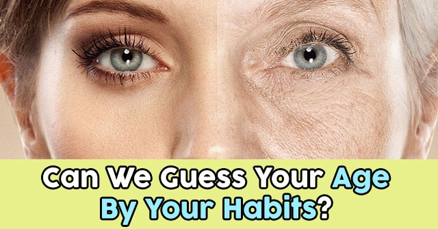 Can We Guess Your Age By Your Habits?