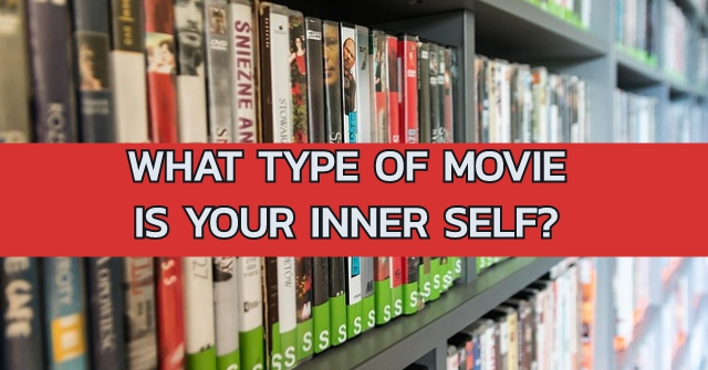 What Type Of Movie Is Your Inner Self?