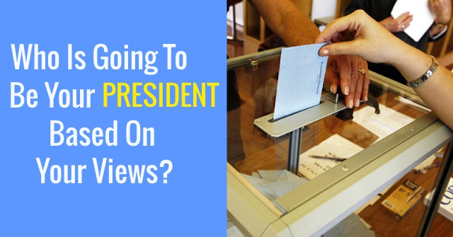 Who Is Going To Be Your President Based On Your Views?