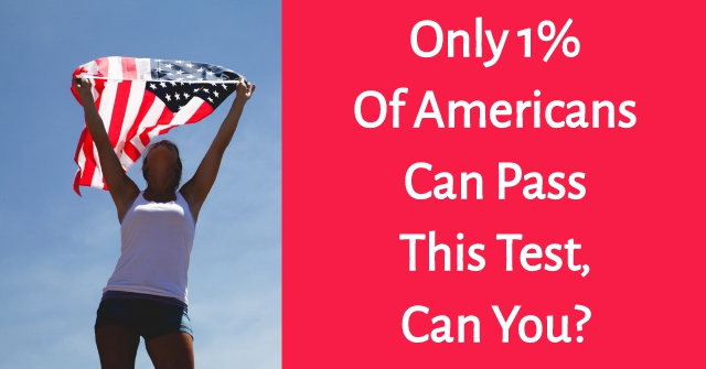 Only 1% Of Americans Can Pass This Test, Can You?