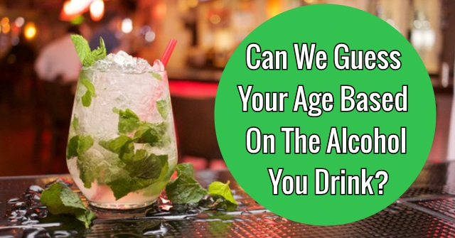 Can We Guess Your Age Based On The Alcohol You Drink?
