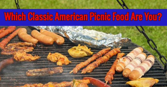 Which Classic American Picnic Food Are You?