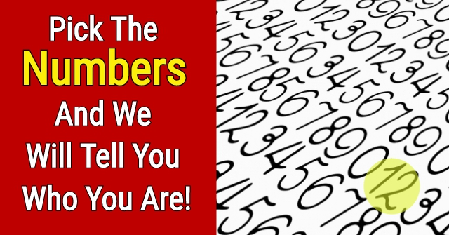 Pick The Numbers And We Will Tell You Who You Are!