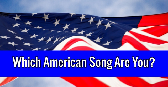 Which American Song Are You?