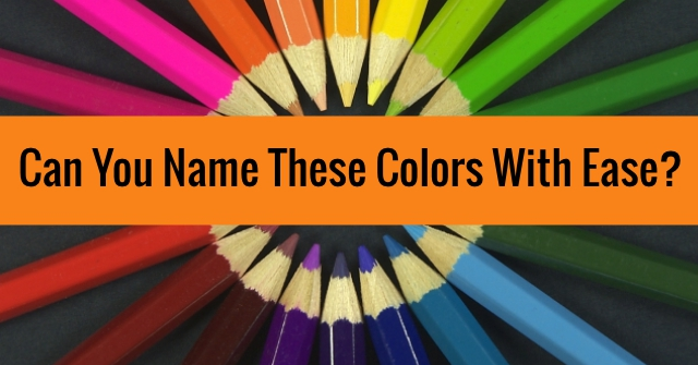 Can You Name These Colors With Ease?