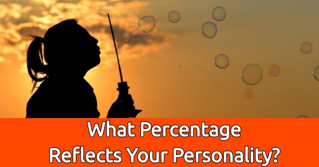 What Percentage Reflects Your Personality?