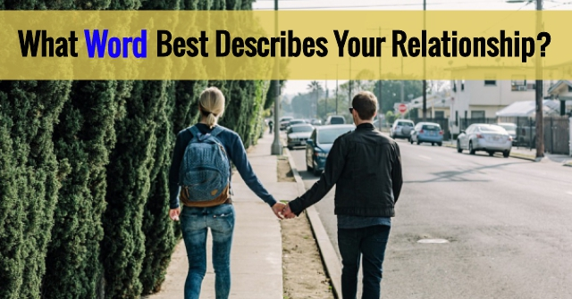 What Word Best Describes Your Relationship?