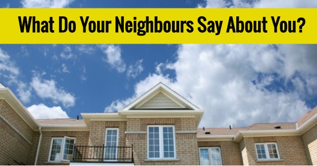 What Do Your Neighbours Say About You?