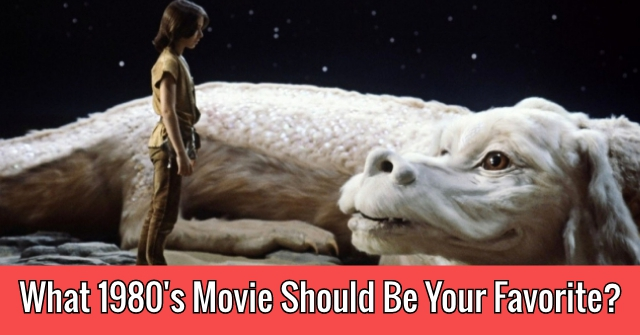 What 1980's Movie Should Be Your Favorite?