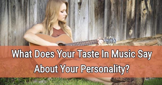 what your taste in music says about you