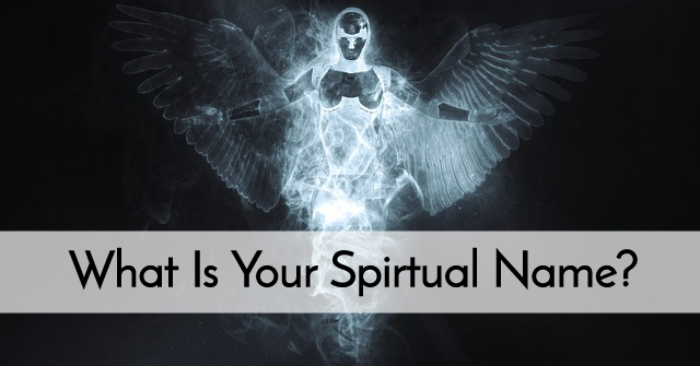 What Is Your Spirtual Name?