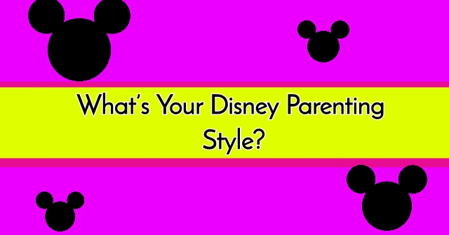 What's Your Disney Parenting Style?