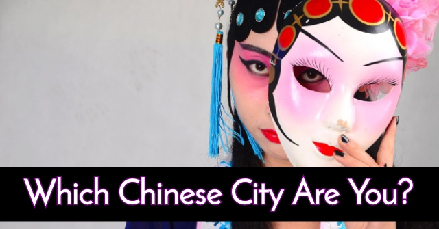 Which Chinese City Are You?