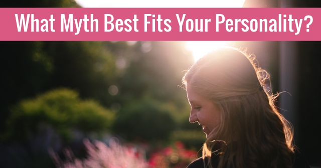 What Myth Best Fits Your Personality?