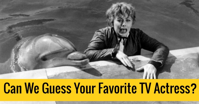 Can We Guess Your Favorite TV Actress?