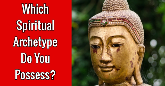 Which Spiritual Archetype Do You Possess?