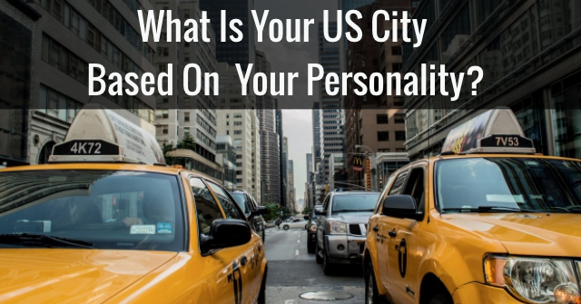 What Is Your US City Based On Your Personality?