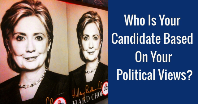 Who Is Your 2016 Candidate Based On Your Political Views?