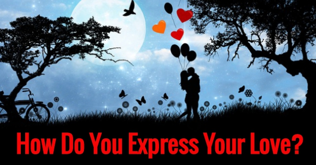 How Do You Express Your Love?