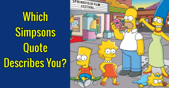 Which Simpsons Quote Describes You?