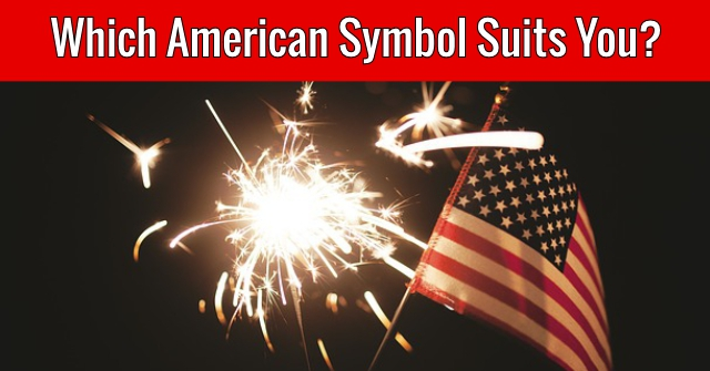 Which American Symbol Suits You?