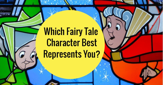 Which Fairy Tale Character Best Represents You?