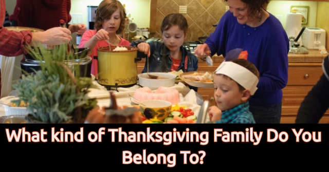 What kind of Thanksgiving Family Do You Belong To?