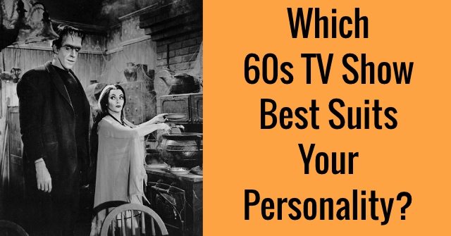 Which 60s TV Show Best Suits Your Personality?