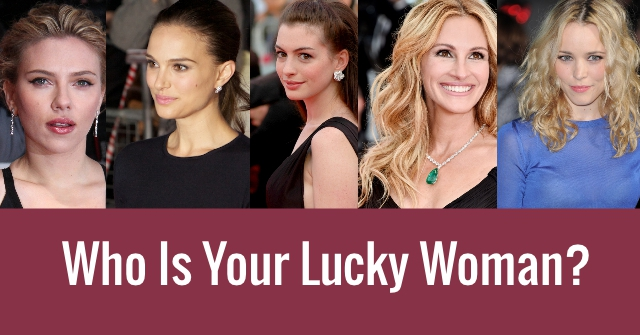 Who Is Your Lucky Woman?