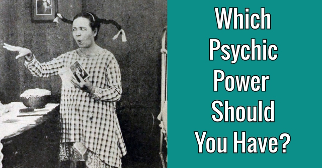 Which Psychic Power Should You Have?