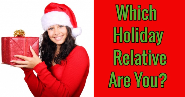 Which Holiday Relative Are You?