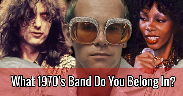 What 1970's Band Do You Belong In?