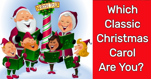 Which Classic Christmas Carol Are You?