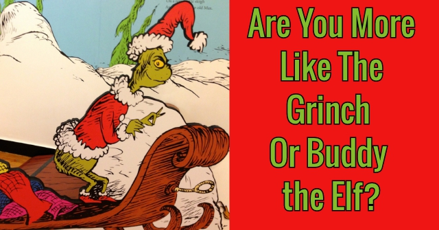 Are You More Like The Grinch Or Buddy the Elf?