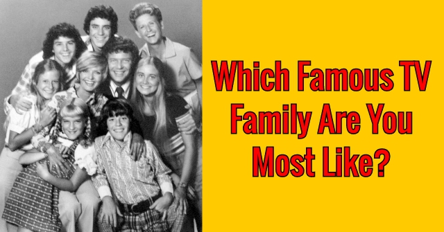 Which Famous TV Family Are You Most Like?