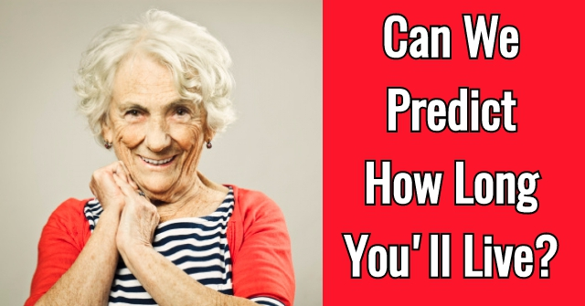 Can We Predict How Long You'll Live?