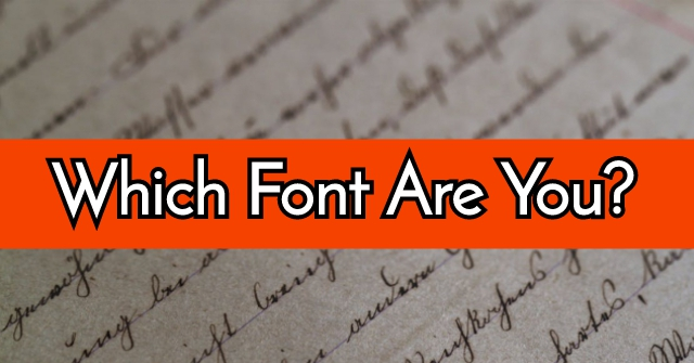 Which Font Are You?